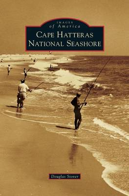 Cape Hatteras National Seashore (Hardback)