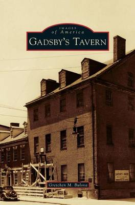 Gadsby's Tavern (Hardback)