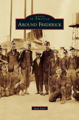 Around Frederick (Hardback)