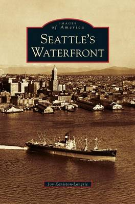 Seattle's Waterfront (Hardback)