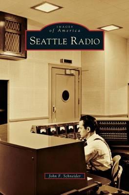 Seattle Radio (Hardback)
