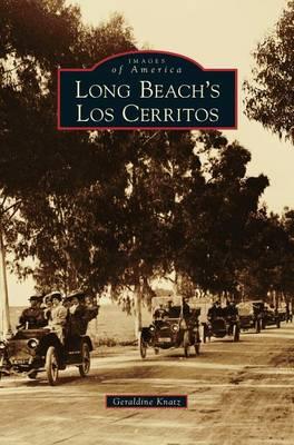Long Beach's Los Cerritos (Hardback)