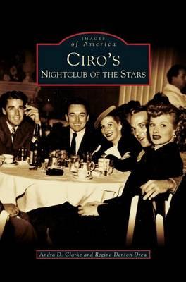 Ciro's: Nightclub of the Stars (Hardback)