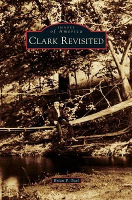 Clark Revisited (Hardback)