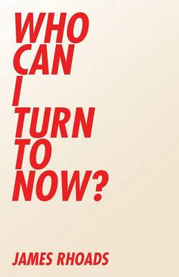 Who Can I Turn to Now? (Paperback)