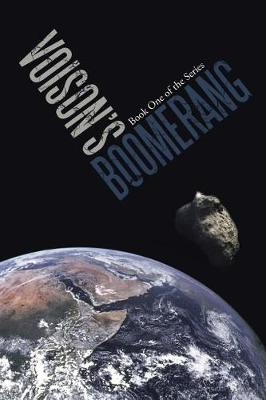 Voison's Boomerang: Book One of the Series (Paperback)