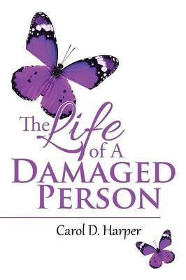 The Life of a Damaged Person (Paperback)