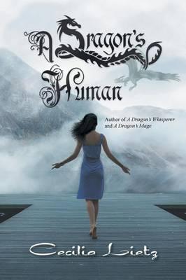 A Dragon's Human (Paperback)