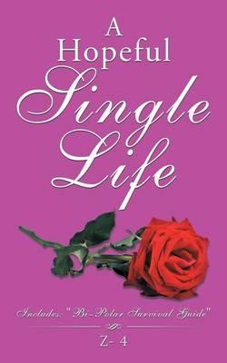 A Hopeful Single Life (Paperback)