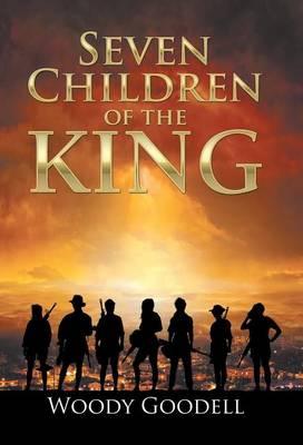 Seven Children of the King (Hardback)