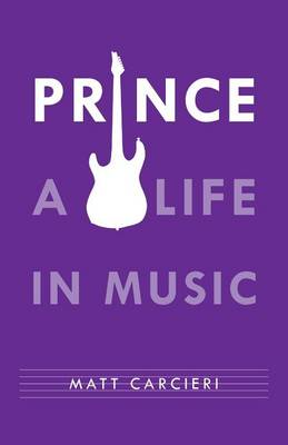 Prince: A Life in Music (Paperback)