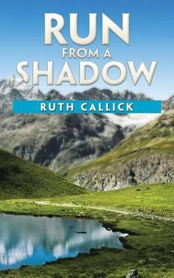 Run from a Shadow (Paperback)