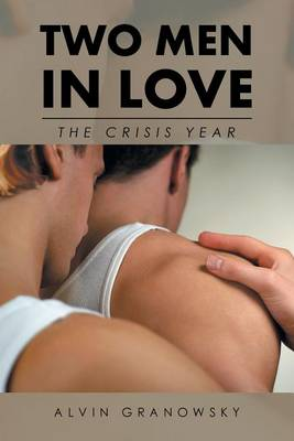 Two Men in Love: The Crisis Year (Paperback)
