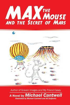 Max the Mouse and the Secret of Mars (Paperback)