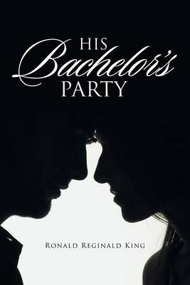 His Bachelor's Party (Paperback)