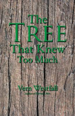 The Tree That Knew Too Much (Paperback)