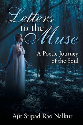 Letters to the Muse: A Poetic Journey of the Soul (Paperback)
