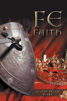 Fe: Faith (Paperback)