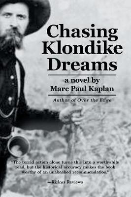 Chasing Klondike Dreams (Paperback)