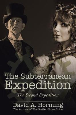 The Subterranean Expedition: The Second Expedition (Paperback)