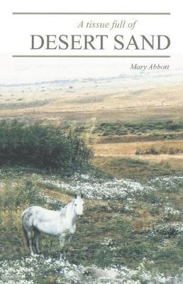 A Tissue Full of Desert Sand (Paperback)