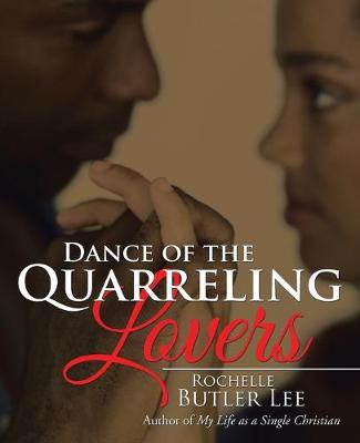 Dance of the Quarreling Lovers (Paperback)