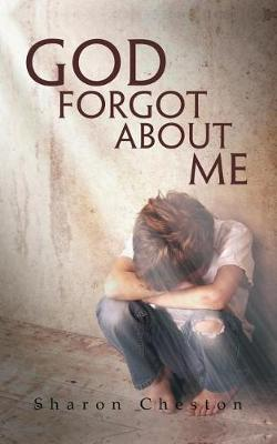 God Forgot about Me (Paperback)