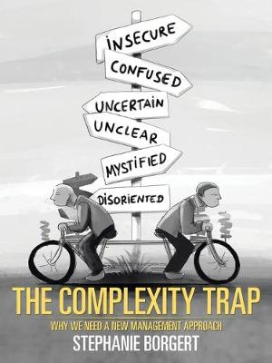 The Complexity Trap: Why We Need a New Management Approach (Paperback)
