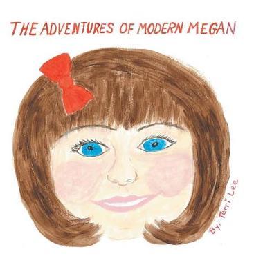 The Adventures of Modern Megan (Hardback)