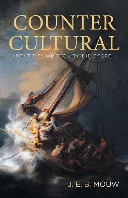 Countercultural: Identities Written by the Gospel (Paperback)