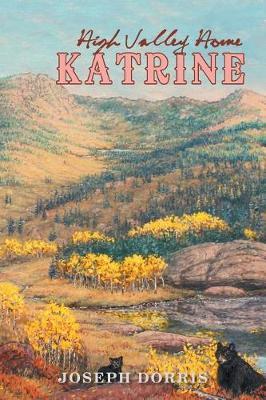 Katrine: High Valley Home (Paperback)