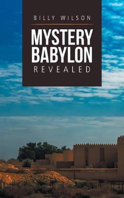 Mystery Babylon Revealed (Paperback)