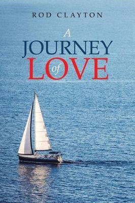 A Journey of Love (Paperback)
