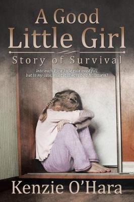 A Good Little Girl: Story of Survival (Paperback)