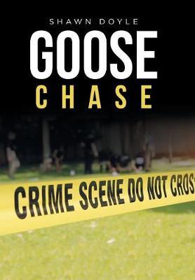 Goose Chase (Hardback)