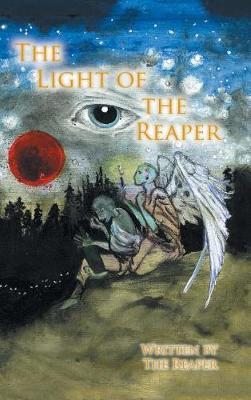 The Light of the Reaper (Hardback)