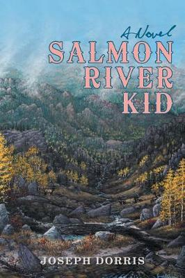 Salmon River Kid (Paperback)