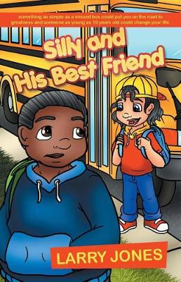Silly and His Best Friend (Paperback)