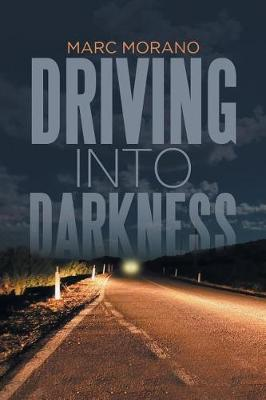 Driving Into Darkness (Paperback)
