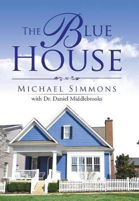 The Blue House (Hardback)