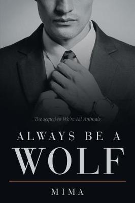 Always Be a Wolf (Paperback)