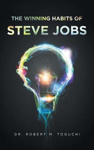 The Winning Habits of Steve Jobs (Paperback)