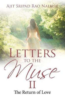 Letters to the Muse II: The Return of Love (Paperback)