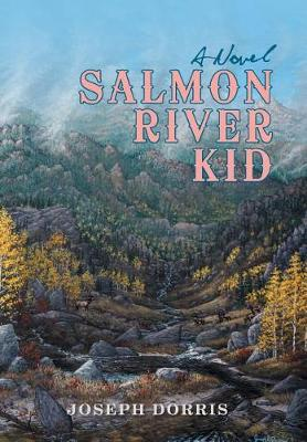 Salmon River Kid (Hardback)