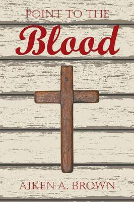 Point to the Blood (Paperback)