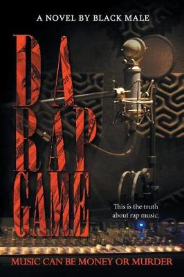 Da Rap Game: Music Can Be Money or Murder (Paperback)