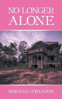 No Longer Alone (Paperback)