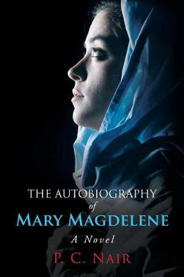The Autobiography of Mary Magdelene (Paperback)