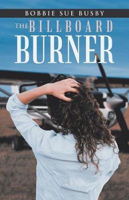 The Billboard Burner (Paperback)