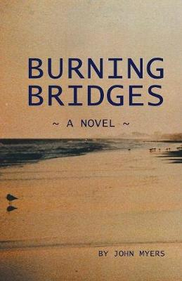 Burning Bridges (Paperback)
